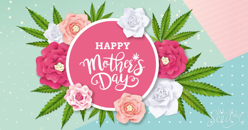 8 Best Cannabis Gifts For Mother's Day - WeedSeedShop